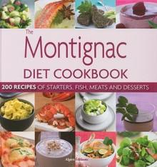 Montignac Diet Cookbook - Michel Montiginac