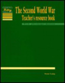 The Second World War Teacher's Resource Book - Sean Lang