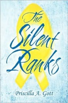 The Silent Ranks - Priscilla A. Gott