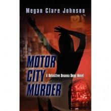 Motor City Murder (City Murder Series) - Megan Clare Johnson