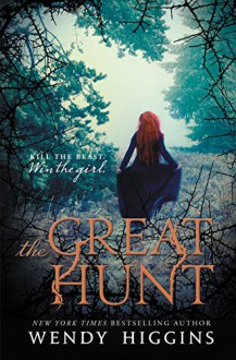 The Great Hunt - Wendy Higgins