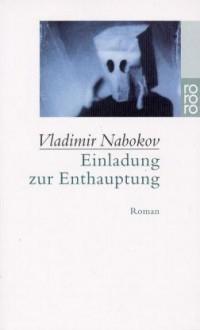 Einladung zur Enthauptung - Vladimir Nabokov,Dieter E. Zimmer