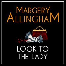 Look to the Lady - Margery Allingham, David Thorpe