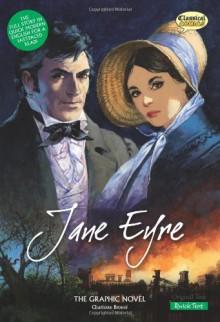 Jane Eyre The Graphic Novel: Quick Text (British English) - Charlotte Bronte