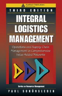 Integral Logistics Management - Paul Schonsleben