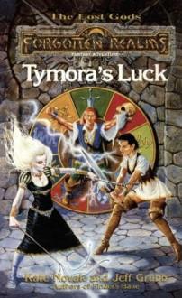 Tymora's Luck: Forgotten Realms: 3 (Lost Gods) - Kate Novak, Jeff Grubb