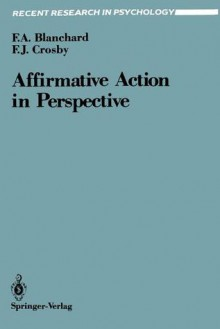 Affirmative Action in Perspective - Fletcher Blanchard, F. Crosby
