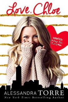 Love, Chloe: a standalone novel - Alessandra Torre