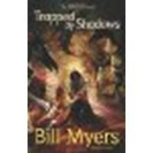 Trapped by Shadows by Myers, Bill [Zonderkidz, 2009] Paperback [Paperback] - Myers