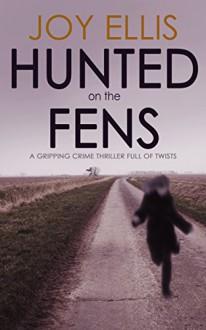 Hunted on the Fens - Joy Ellis