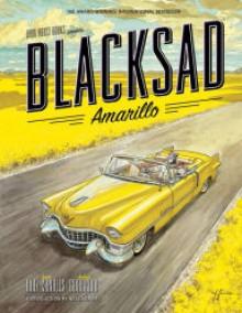 Blacksad: Amarillo - Juan Diaz,Juanjo Guarnido