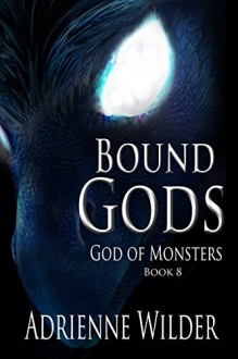 God of Monsters - Adrienne Wilder
