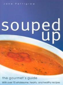 Souped Up - Jane Pettigrew