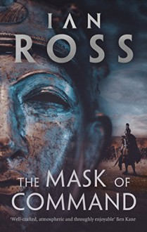 The Mask of Command - Ian Ross