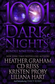 1001 Dark Nights Bundle - Darcy Burke,Kristen Proby,CD Reiss,Heather Graham,Liliana Hart