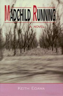 Madchild Running - Keith Egawa
