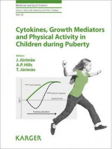 Cytokines, Growth Mediators and Physical Activitiy in Children During Puberty - Jaak Jurimae