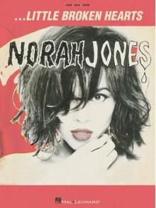 Norah Jones - Little Broken Hearts - Norah Jones