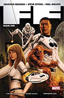 FF (2010-2012) #1 - Jonathan Hickman,Steve Epting,Rick Magyar,Paul Mounts