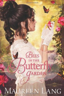Bees in the Butterfly Garden - Maureen Lang