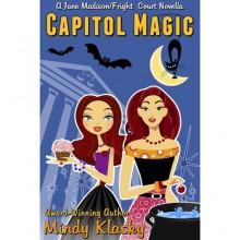Capitol Magic - Mindy Klasky