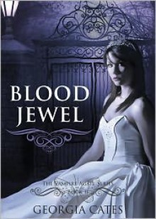 Blood Jewel - Georgia Cates