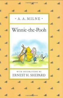 Winnie-the-Pooh - A.A. Milne,Ernest H. Shepard