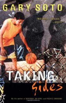 Taking Sides - Gary Soto