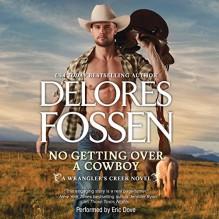 No Getting Over a Cowboy - Delores Fossen