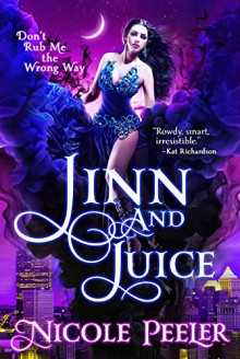 Jinn and Juice - Nicole Peeler