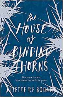 The House of Binding Thorns - Aliette de Bodard