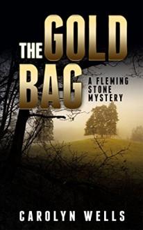The Gold Bag - Carolyn Wells