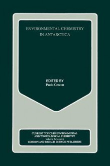 Environmental Chemistry in Antarctica - Paolo Cescon
