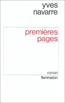 Premières pages - Yves Navarre