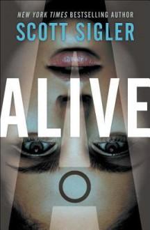 Alive - Scott Sigler