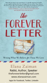 The Forever Letter: Writing What We Believe For Those We Love - Elana Zaiman
