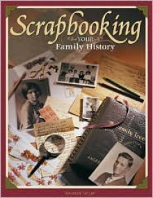 Scrapbooking Your Family History - Maureen Taylor