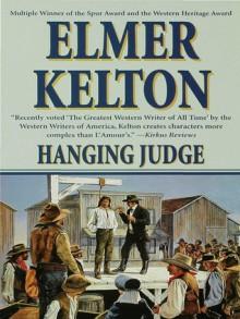 Hanging Judge - Elmer Kelton