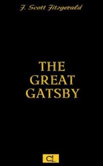 The Great Gatsby (Illustrated) - F. Scott Fitzgerald, Sean Resch