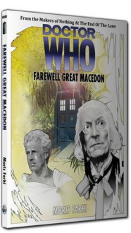 Doctor Who: Farewell Great Macedon - Moris Farhi