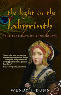 The Light in the Labyrinth - Wendy J. Dunn