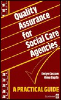 Quality Assurance for Social Care Agencies - Emlyn Cassam
