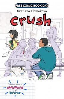 Crush (Free Comic Book Day) - Svetlana Chmakova