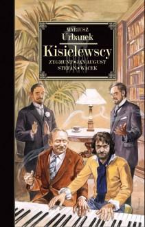 Kisielewscy - Mariusz Urbanek
