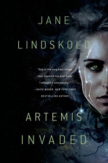 Artemis Invaded (Artemis Awakening) - Jane Lindskold