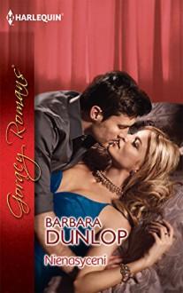 Nienasyceni - Dunlop Barbara