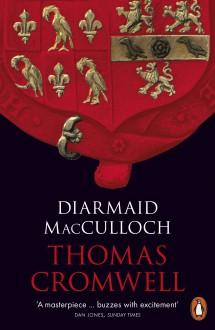 Thomas Cromwell: A Life - Diarmaid MacCulloch