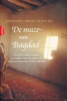 De muze van Bagdad - Johanna Awad-Geissler, Wim Scherpenisse