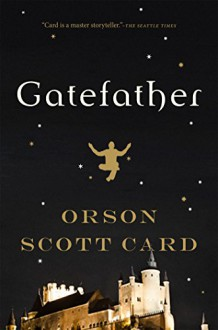 Gatefather: A Novel (Mither Mages) - Orson Scott Card