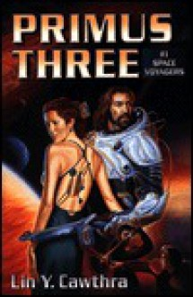 Primus Three - Lin Cawthra, Seth Cawthra